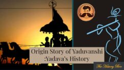 You are currently viewing Origin Story Of Yaduvanshi : Yadava's History