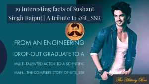 Read more about the article 19 Interesting Facts Of Sushant Singh Rajput That You Must Know