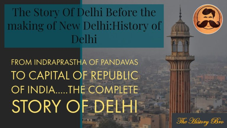 The History of Delhi before the Making of New Delhi