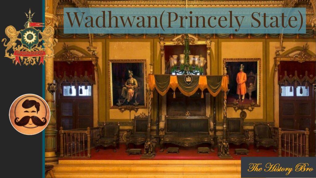Wadhwan (Princely State) – The History Bro