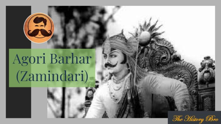 Agori Barhar (Zamindari) – The History Bro