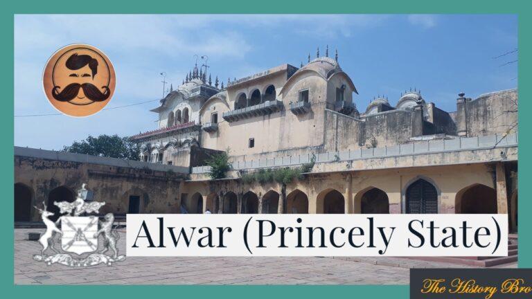 Alwar (Princely State) – The History Bro