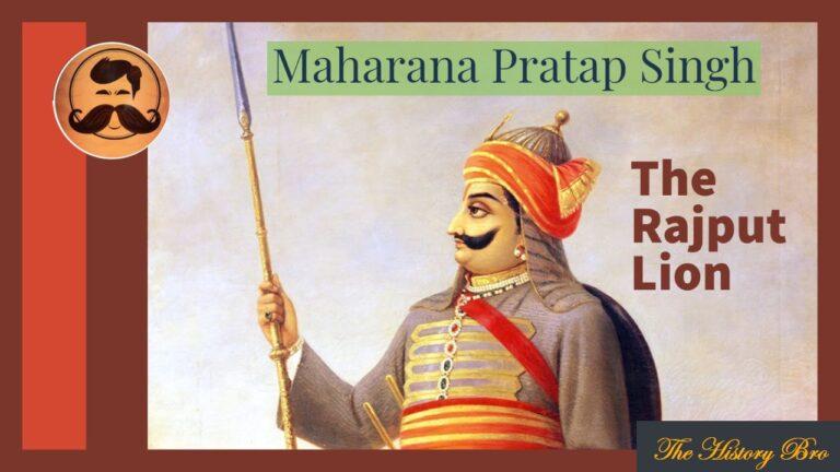 Maharana Pratap Singh || The History Bro