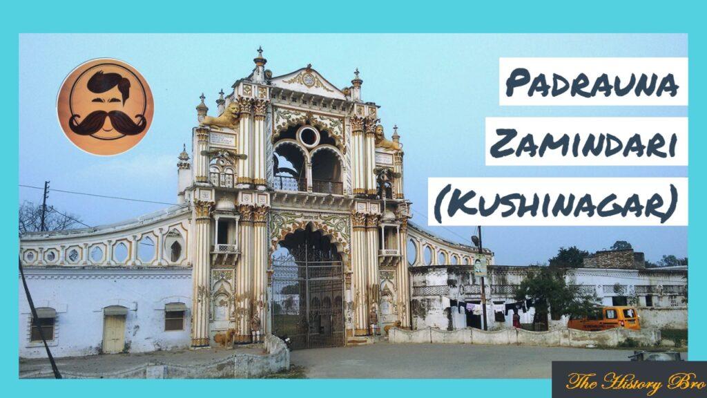 Padrauna (Zamindari) – The History Bro
