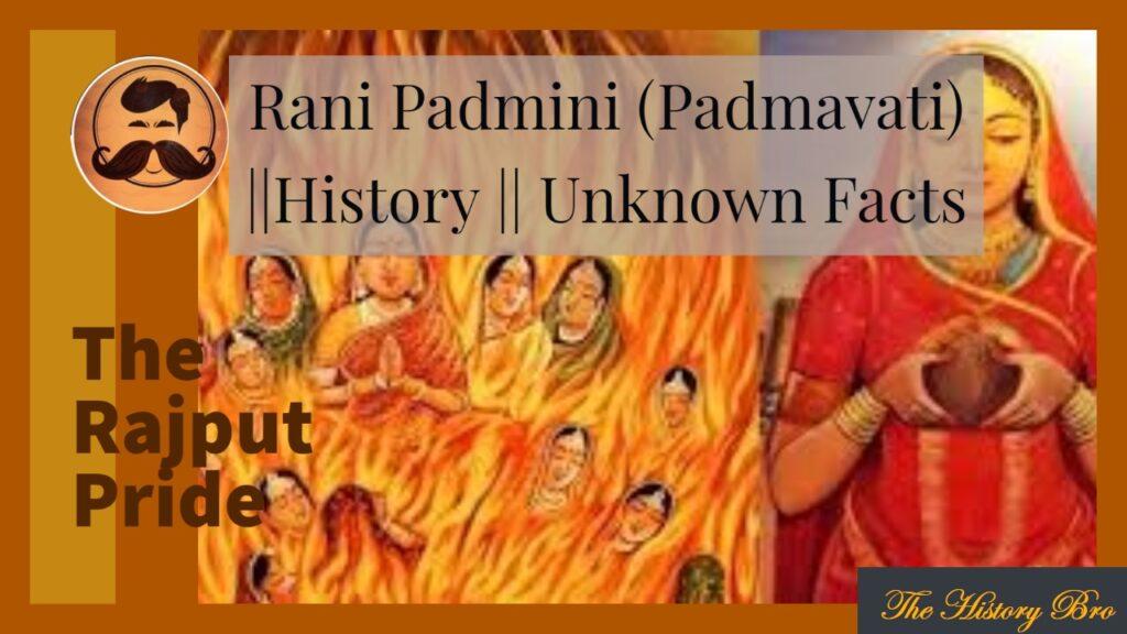 Rani Padmavati  (Rani Padmini) || History || Unknown Facts