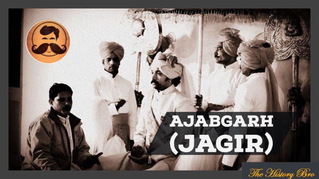 Ajabgarh (Jagir) – The History Bro