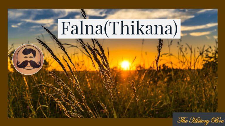 Falna (Thikana) – The History Bro