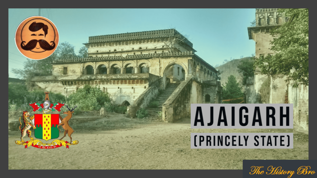 Ajaigarh (Princely State) – The History Bro