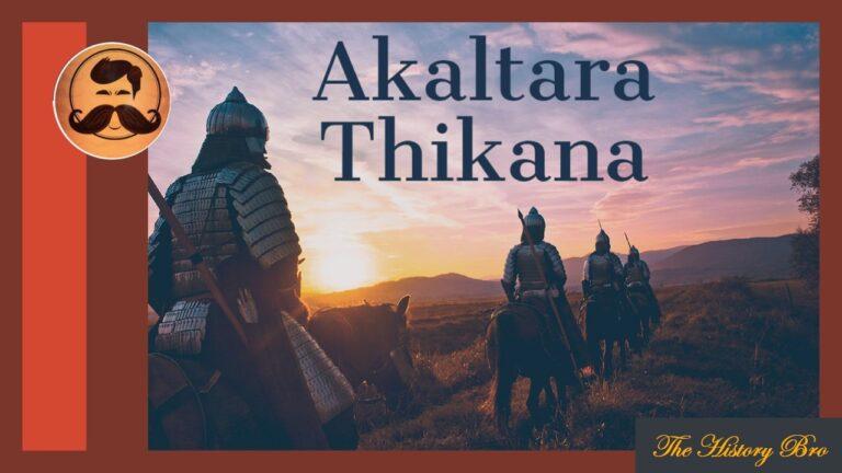 Akaltara (Thikana) – The History Bro