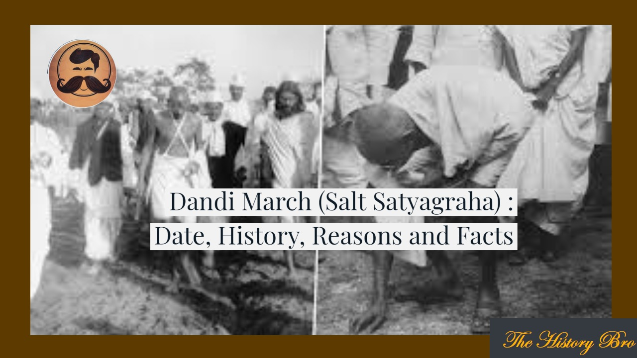 You are currently viewing Dandi March (Salt Satyagraha) : Date, History, Reasons and Facts
